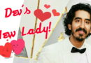 Sorry Ladies. Dev Patel Has A Girlfriend (I know It Sucks!)