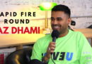 Jaz Dhami Plays The Rapid Fire Round!