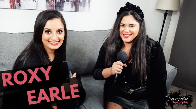 Podcast: In Conversation with… ROXY EARLE | REAL HOUSEWIVES | Exclusive Interview
