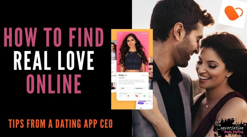 How to Find Love with Online Dating | Tips from Dil Mil CEO | Dil Mil Success Stories