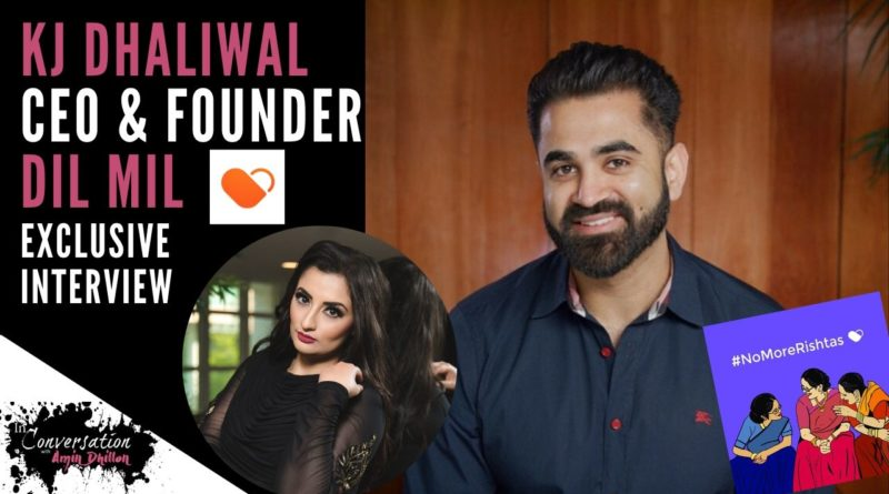Dil Mil Founder KJ Dhaliwal on Helping Desis Find Love | In Conversation with Amin Dhillon (Ep. 28)