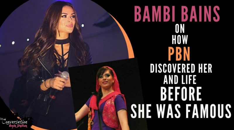 Bambi Bains Before She Was Famous and How PBN Discovered Her | Exclusive Interview