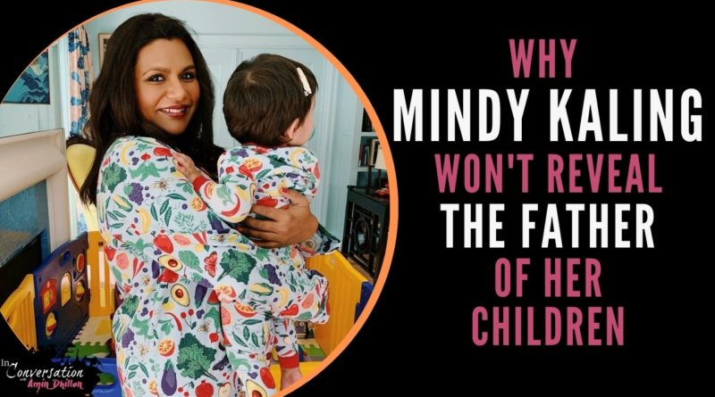 Mindy Kaling Reveals Secret Pregnancy & Why She Won't Reveal the Father of Her Children
