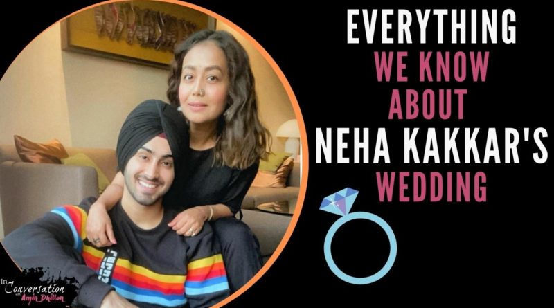 Everything We Know About Neha Kakkar's Engagement, Wedding, and Future Husband | Rumor Report
