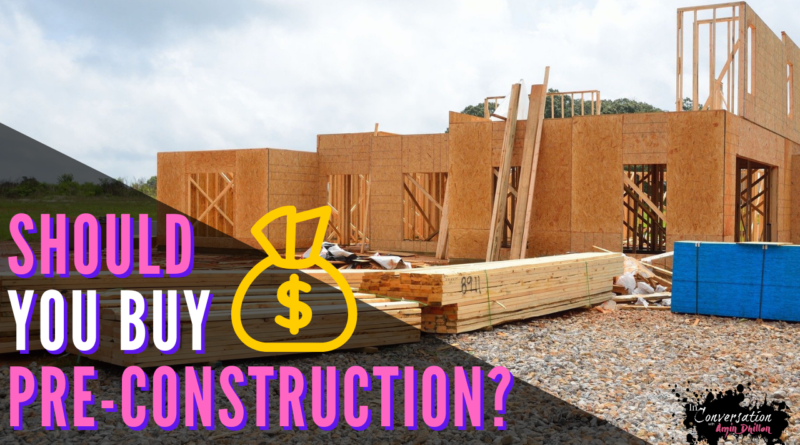 Is it Worth Buying Pre Construction? Before You Buy, Watch This | Real Estate Market Watch